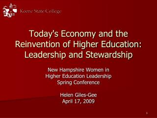 Today's Economy and the Reinvention of Higher Education: Leadership and Stewardship