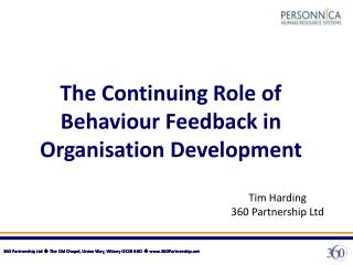 The Continuing Role of Behaviour Feedback in Organisation Development