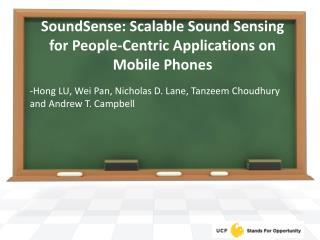 SoundSense: Scalable Sound Sensing for People-Centric Applications on Mobile Phones