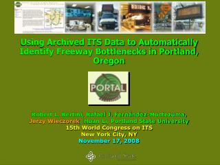 Using Archived ITS Data to Automatically Identify Freeway Bottlenecks in Portland, Oregon