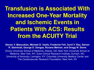 The ACUITY Trial randomized 13,819 patients with moderate and high-risk NSTE-ACS.