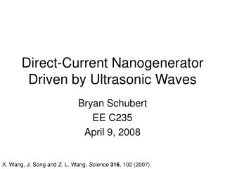 Direct-Current Nanogenerator Driven by Ultrasonic Waves