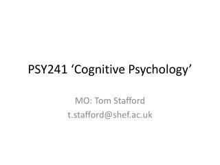 PSY241 'Cognitive Psychology'