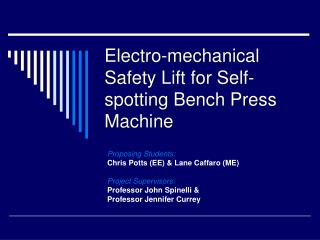 Electro-mechanical Safety Lift for Self-spotting Bench Press Machine