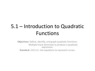 5.1 – Introduction to Quadratic Functions