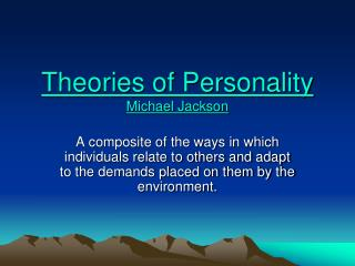 Theories of Personality Michael Jackson