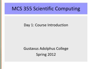 MCS 355 Scientific Computing