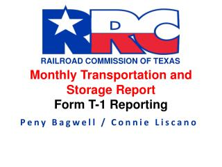 Monthly Transportation and Storage Report Form T-1 Reporting