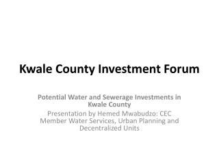 Kwale  County Investment Forum