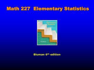Math 227  Elementary Statistics