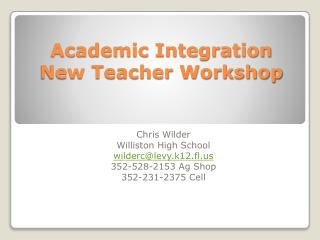 Academic Integration New Teacher Workshop