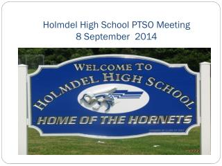 Holmdel High School PTSO Meeting 8 September  2014