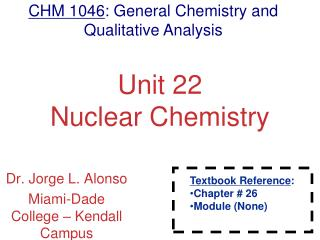 Unit 22 Nuclear Chemistry