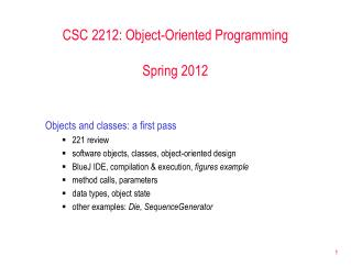 CSC 2212: Object-Oriented Programming Spring 2012