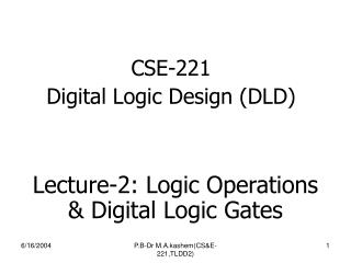 CSE-221 Digital Logic Design (DLD)