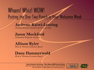 Wham! Whiz! WOW! Putting the One-Two Punch in Your Welcome Week