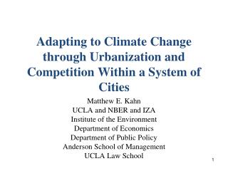 Adapting to Climate Change through Urbanization and Competition Within a System of Cities