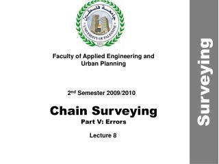 Chain Surveying Part V: Errors