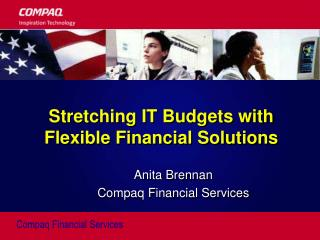 Stretching IT Budgets with Flexible Financial Solutions
