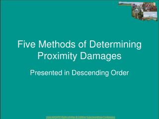 Five Methods of Determining Proximity Damages