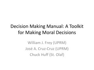 Decision Making Manual: A Toolkit for Making Moral Decisions