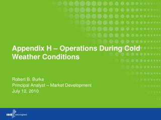 Appendix H – Operations During Cold Weather Conditions