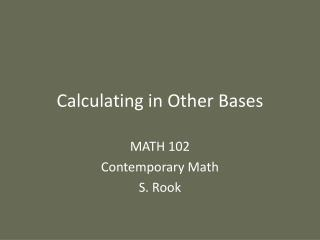 Calculating in Other Bases
