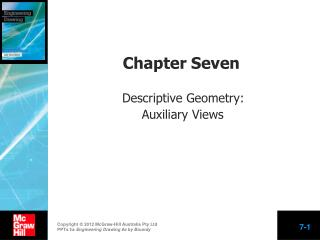 Chapter Seven  Descriptive Geometry:  Auxiliary Views