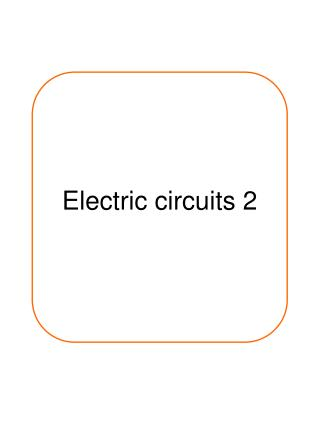 Electric circuits 2