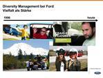 Diversity Management bei Ford Vielfalt als St rke