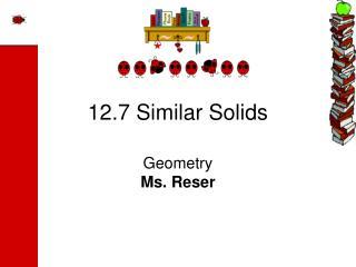 12.7 Similar Solids