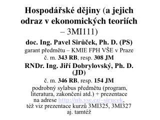 Hospod rsk  dejiny a jejich odraz v ekonomick ch teori ch         3MI111