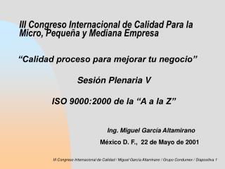 III Congreso Internacional de Calidad Para la Micro, Pequeña y Mediana Empresa