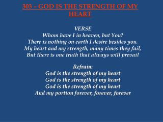 303 – GOD IS THE STRENGTH OF MY HEART