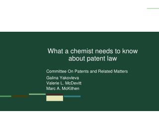 What a chemist needs to know about patent law