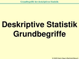 Deskriptive Statistik Grundbegriffe
