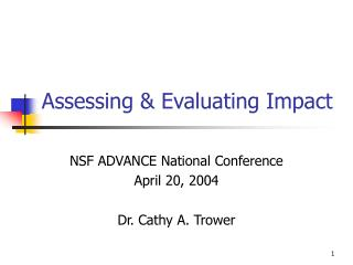 Assessing  Evaluating Impact