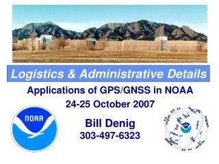 Logistics & Administrative Details