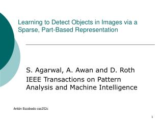 Learning to Detect Objects in Images via a Sparse, Part-Based Representation