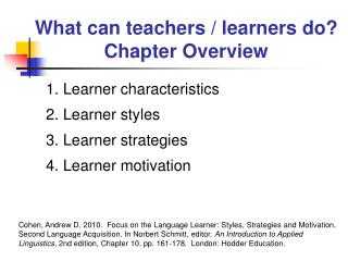 What can teachers / learners do? Chapter Overview