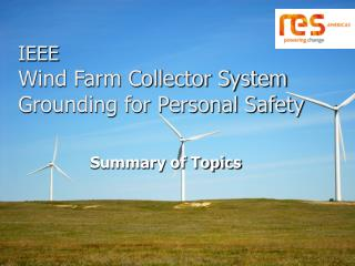 IEEE Wind Farm Collector System Grounding for Personal Safety