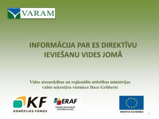 Informācija par ES direktīvu ieviešanu vides jomā