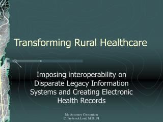 Transforming Rural Healthcare
