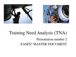 Training Need Analysis (TNA)