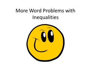 More Word Problems with Inequalities