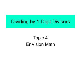 Dividing by 1-Digit Divisors