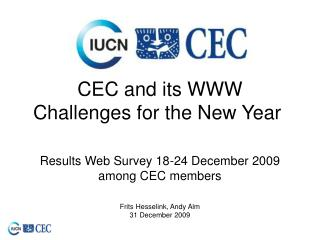 CEC and its WWW Challenges for the New Year