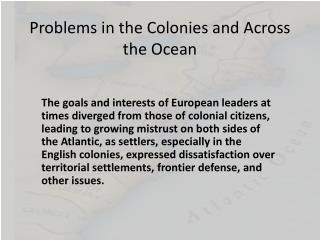 Problems in the Colonies and Across the Ocean
