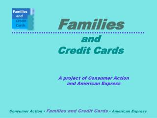 Families and Credit Cards