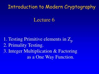 Introduction to Modern Cryptography                       Lecture 6